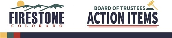 Board of Trustees Action Items Banner
