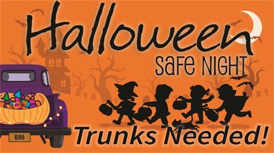 Halloween Safe Night Trunks Needed
