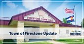 Town of Firestone - Update