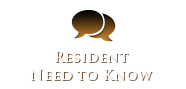 Resident Need to Know